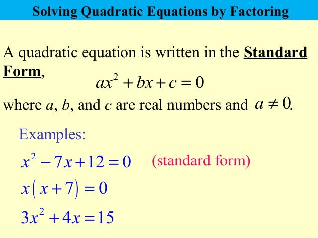quadratic-equations-that-factorise-1-638 Quadratic Equation In Standard Form Examples on