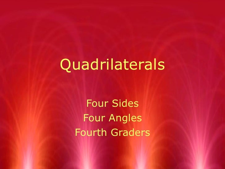 Quadrilaterals Four Sides Four Angles Fourth Graders