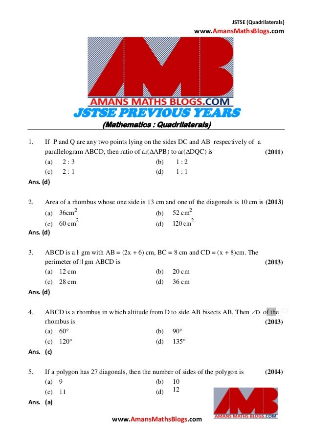 JSTSE (Quadrilaterals) www.AmansMathsBlogs.com JSTSE PREVIOUS YEARS (Mathematics : Quadrilaterals) 1. If P and Q are any t...