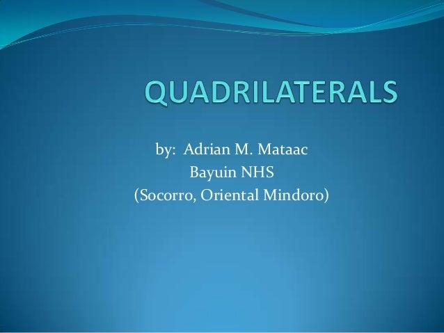by: Adrian M. Mataac Bayuin NHS (Socorro, Oriental Mindoro)