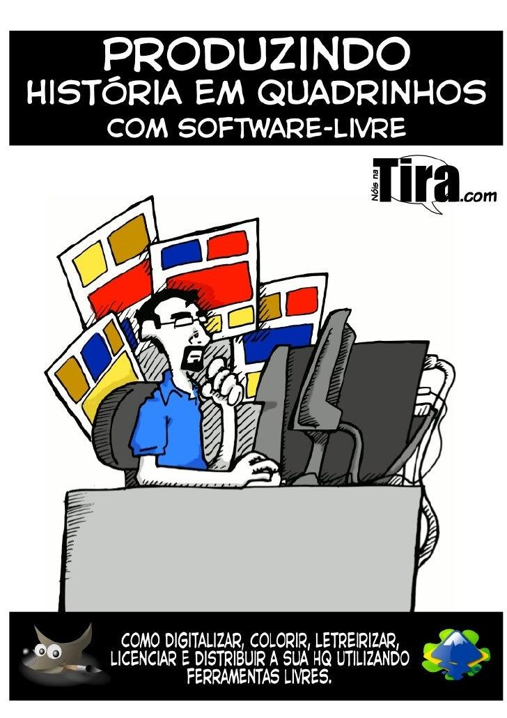 Produzindo HQ com Software-Livre – noisnatira.com   1