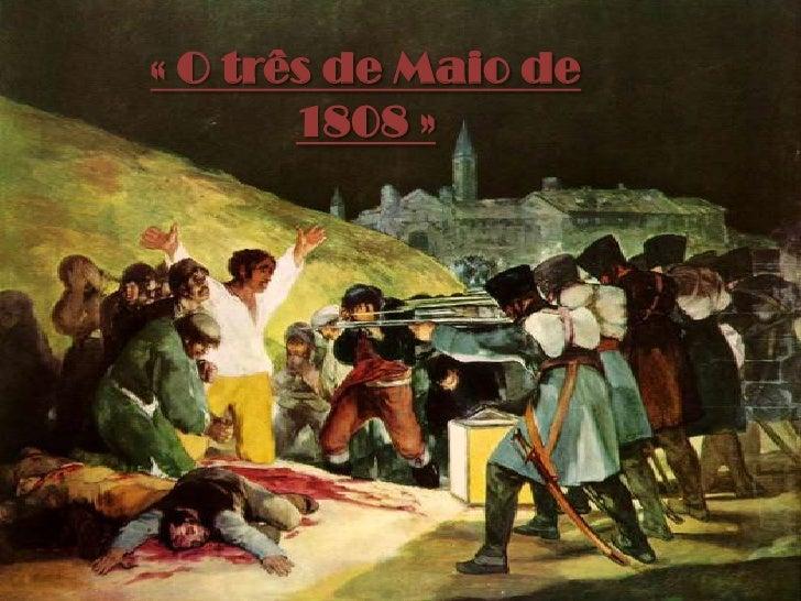«O três de Maio de 1808»