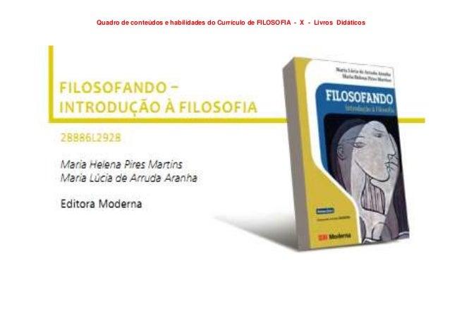 Quadro de conteúdos e habilidades do Currículo de FILOSOFIA - X - Livros Didáticos