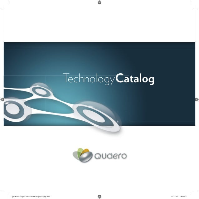 TechnologyCatalog quaero-catalogue-210x210-v1.6-page-per-page.indd 1 02/10/2013 09:53:32