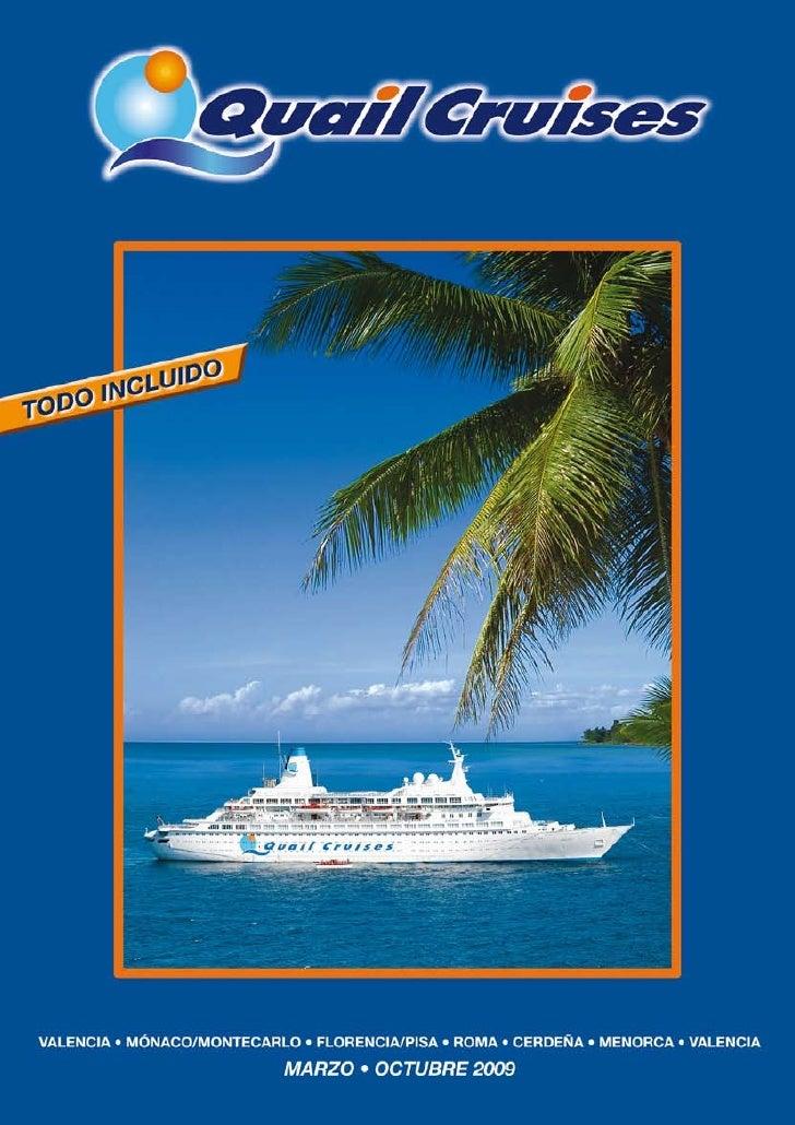 Cruceros Quail Cruises
