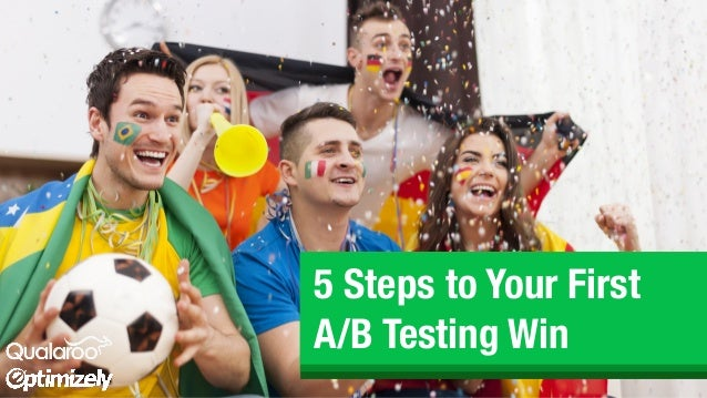 5 Steps to Your First A/B Testing Win
