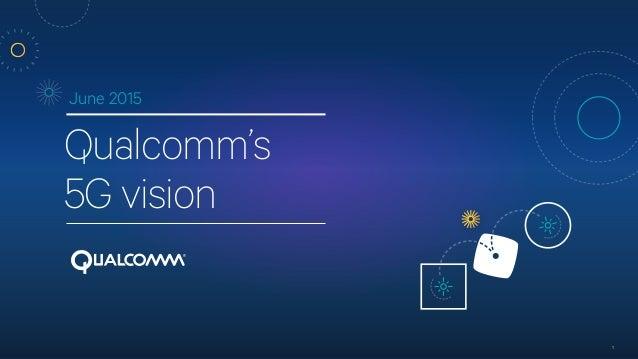 Qualcomm 5g Vision Presentation