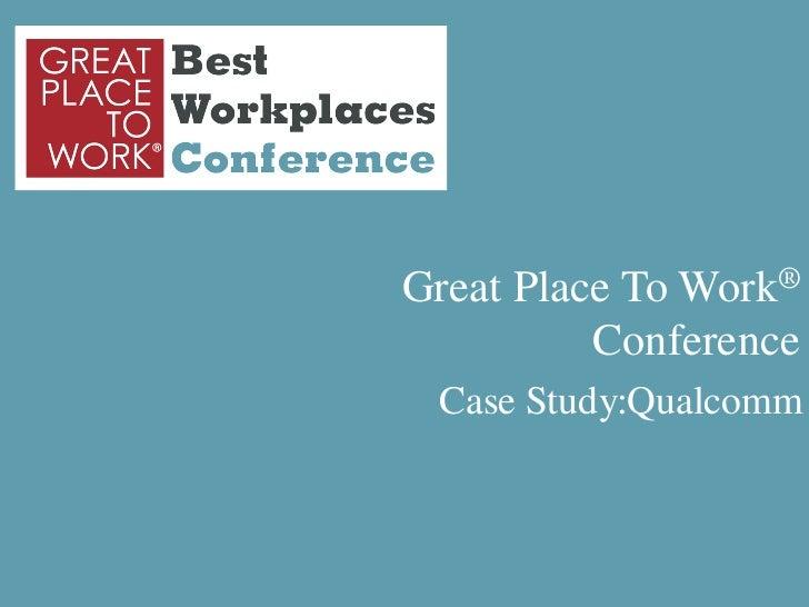 Qualcomm- Case Study presentation, Mumbai August 2012
