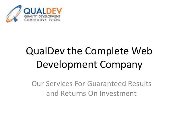 QualDev the Complete Web Development Company Our Services For Guaranteed Results and Returns On Investment