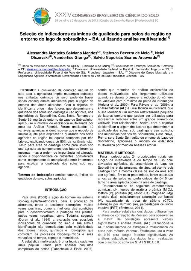 1  Seleção de indicadores químicos de qualidade para solos da região do entorno do lago de sobradinho – BA, utilizando aná...