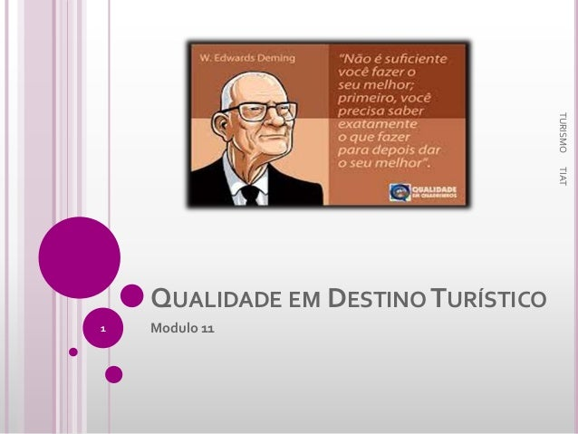TURISMO TIAT  QUALIDADE EM DESTINO TURÍSTICO 1  Modulo 11