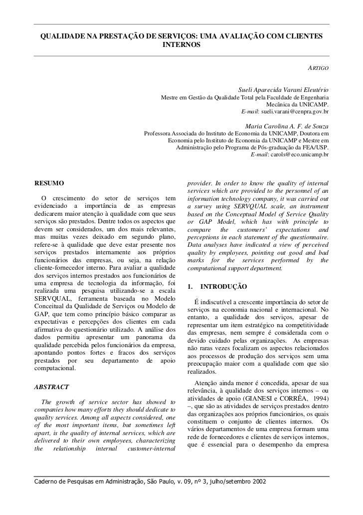 QUALIDADE NA PRESTAÇÃO DE SERVIÇOS: UMA AVALIAÇÃO COM CLIENTES                             INTERNOS                       ...