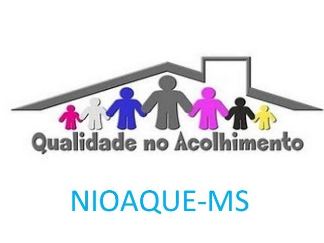 NIOAQUE-MS