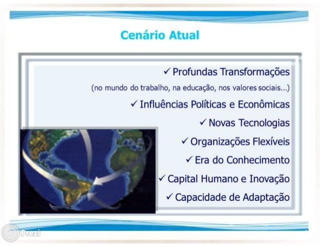 J Profundas Transformações  (no mundo do trabalho,  na educação,  nos valores sociais. ..)  J Influências Políticas e Econ...