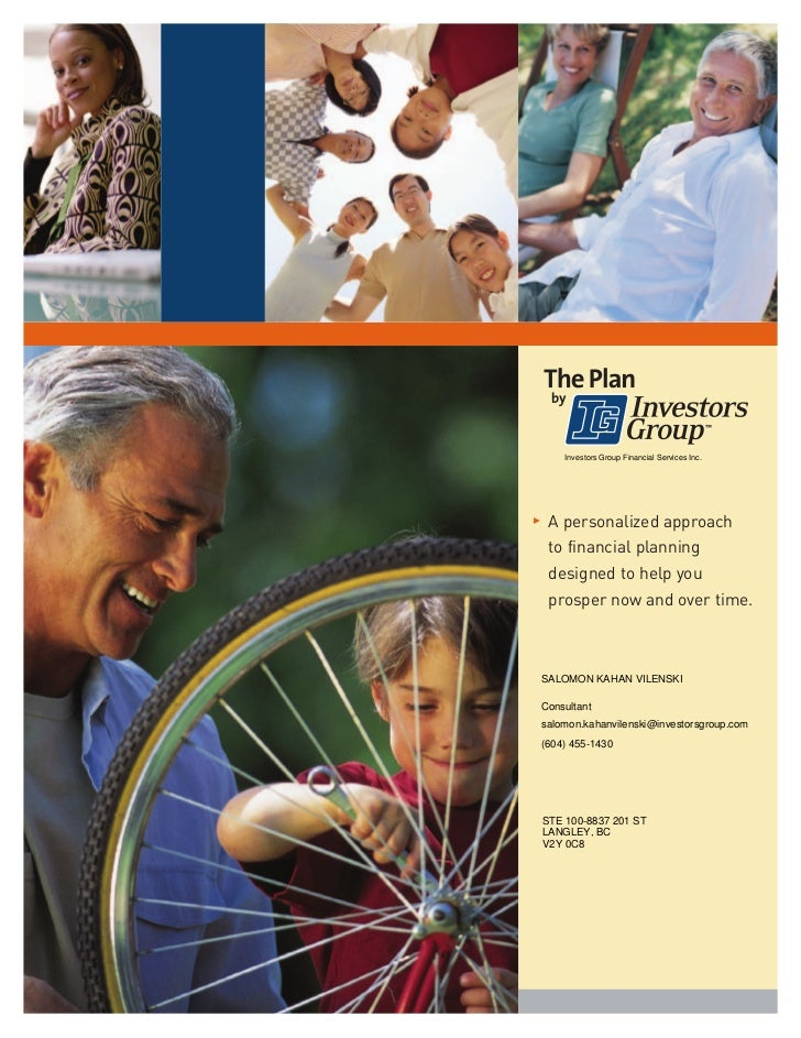 Investors Group Financial Services Inc.3    A personalized approach     to financial planning     designed to help you    ...