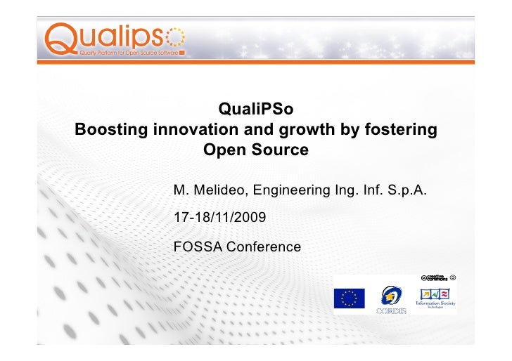 QualiPSo Boosting innovation and growth by fostering               Open Source             M. Melideo, Engineering Ing. In...