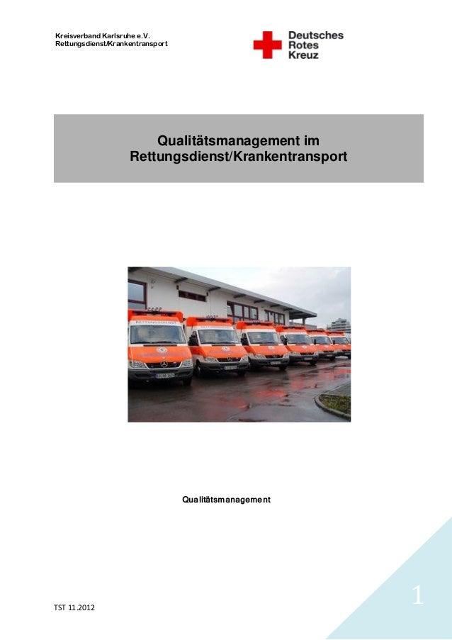 Kreisverband Karlsruhe e.V.Rettungsdienst/Krankentransport                        Qualitätsmanagement im                  ...