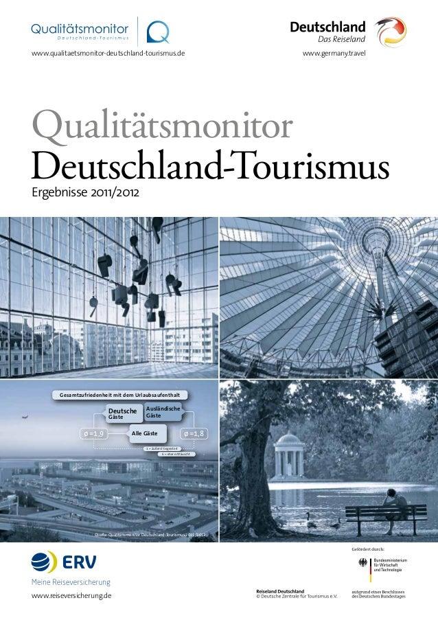 Quelle: Qualitätsmonitor Deutschland-Tourismus 2011/2012 www.germany.travelwww.qualitaetsmonitor-deutschland-tourismus.de ...
