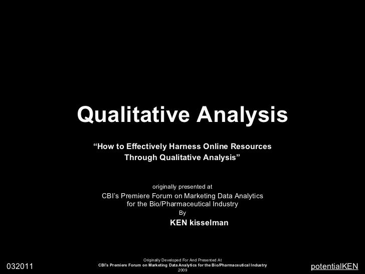 "Qualitative Analysis "" How to Effectively Harness Online Resources Through Qualitative Analysis"" originally presented at C..."