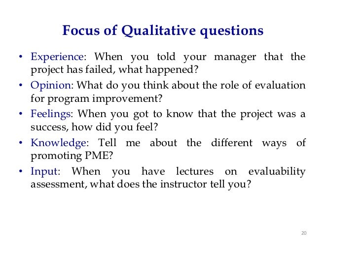 qualitative questions Whquas ive i tatatinteri l viewing  another person questions on a particular topic or issue,  qualitative interview as a methodological and research tool in.