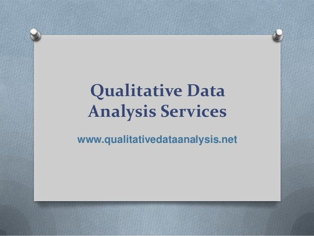 Qualitative Data Analysis Services www.qualitativedataanalysis.net