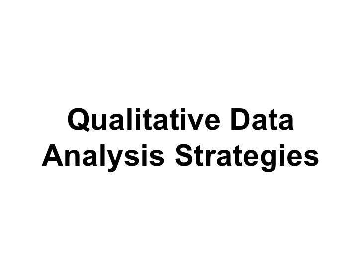 Qualitative Data Analysis Strategies