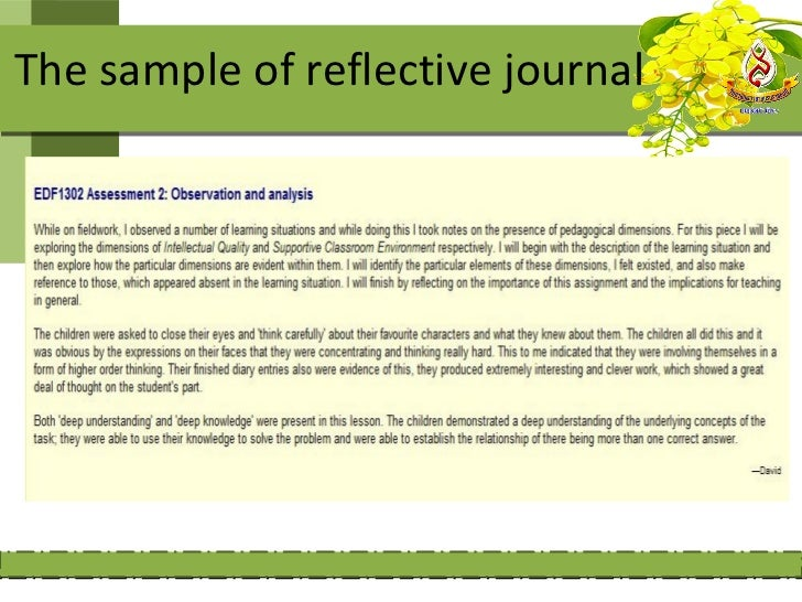reflective journal on field study i The use of reflective journals in the promotion of reflection and learning in post-registration nursing students  study suggest that the reflective journal.