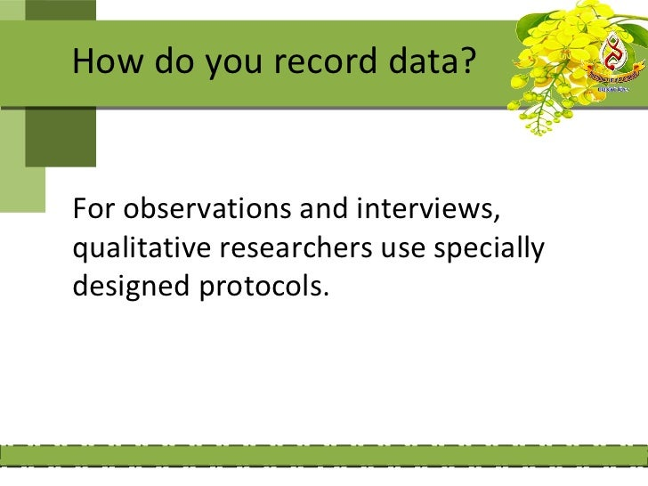Data recording protocols: Are forms designed and used by qualitative  research to record information during  observations ...