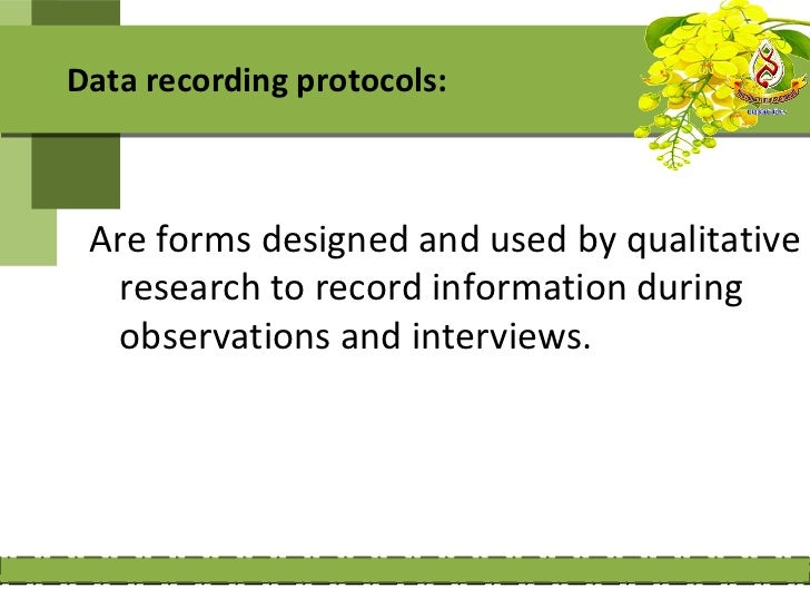 Interview protocolIs a form designed by the researcher thatcontains instructions for the process ofthe interview, the ques...