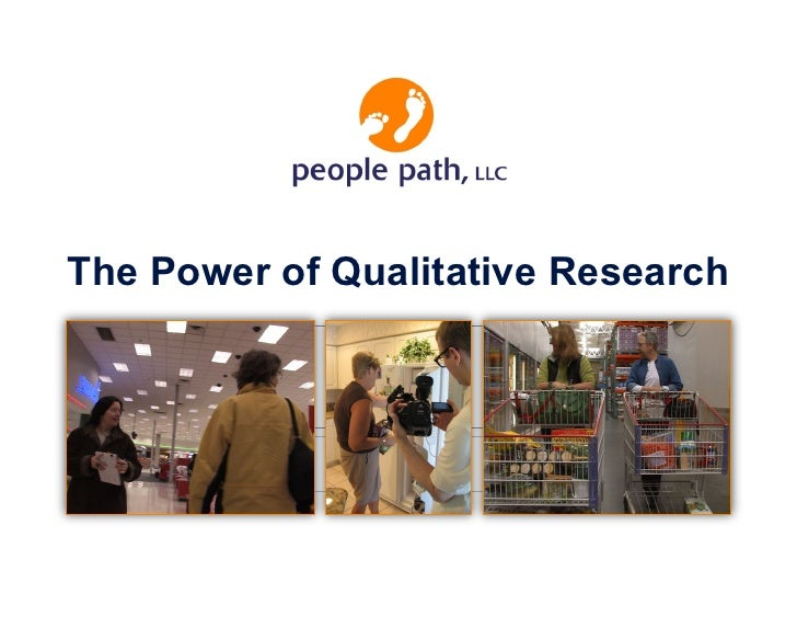The Power of Qualitative Research