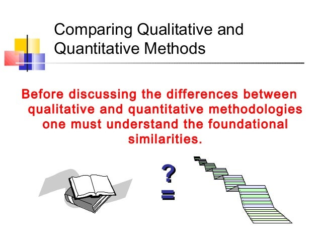 comparing qualitative and quantitative research Qualitative research qualitative research is a scientific method of observation to  gather  qualitative research as rigorous as quantitative research and creating  myriad methods for qualitative research  in related codes across distinct  original sources/contexts, or comparing the relationship between one or more  codes.