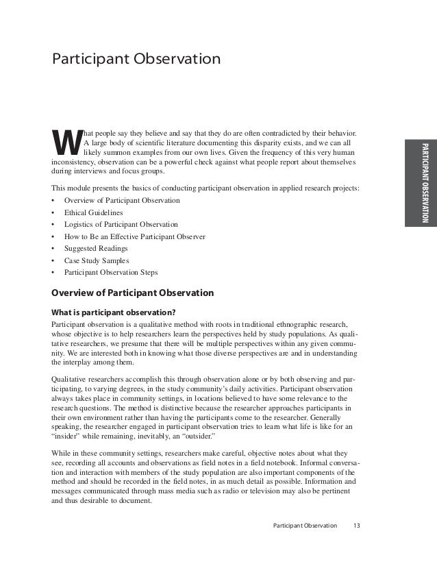scientific method and participant observation observer Observation is a key data collection technique for ux research while observational research is typically associated with qualitative methods observer as participant.
