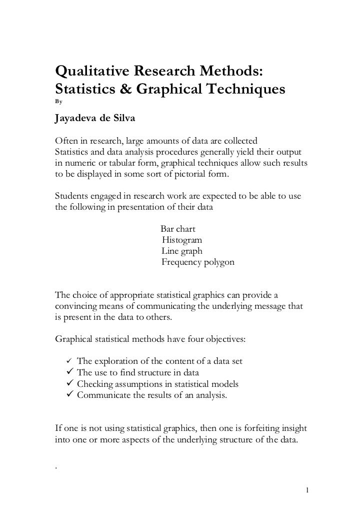Qualitative research methods- statistics & graphical techniques