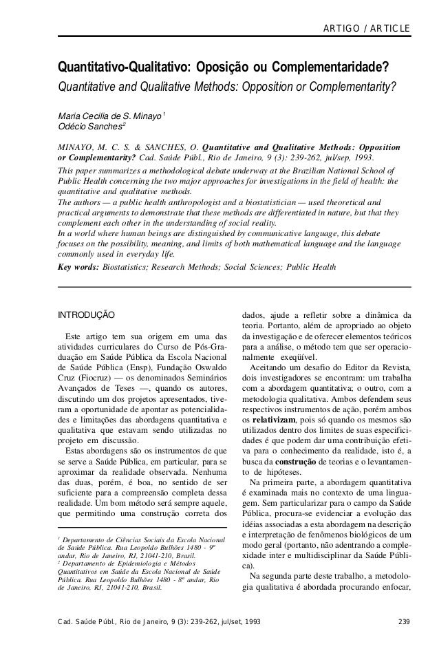 ARTIGO / ARTICLEQuantitativo-Qualitativo: Oposição ou Complementaridade?Quantitative and Qualitative Methods: Opposition o...