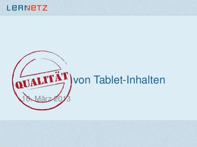 von Tablet-Inhalten16. März 2013