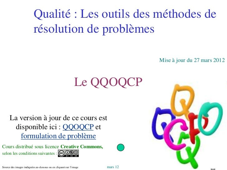 Qualité : Les outils des méthodes de                      résolution de problèmes                                         ...