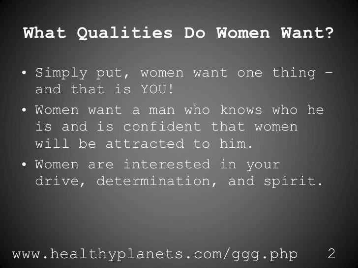 What Qualities Does A Man Want In A Woman