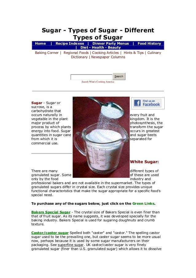 Sugar - Types of Sugar - Different Types of Sugar Home  |  Recipe Indexes | Dinner Party Menus | Diet - Health - Beauty  |...
