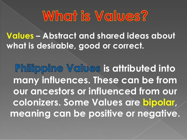 filipino values that affect leadership How do culture and other factors affect the leadership of a community the information above showed that culture and other factors (social, economic, historical, and political) have an effect on the way a community organizes itself for self-help and support.