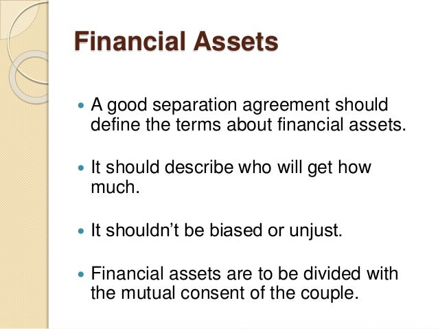 Qualities of a good separation agreement 5 financial assets a good separation agreement altavistaventures Images