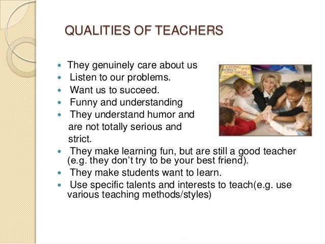 three qualities of a good teacher essay Qualities of a good teacher essay - education buy best quality custom written qualities of a good teacher essay.