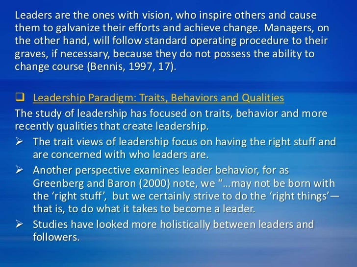 qualities of effective leadership Common qualities of good leaders include honesty, good communication skills, confidence, decisiveness and the ability to delegate good leaders must possess the ability to inspire or motivate, show empathy, display accountability, have a sense of humor, and have an adaptable personality.