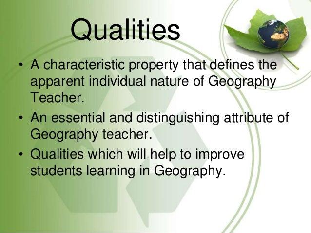 Qualities of geography teacher Slide 2