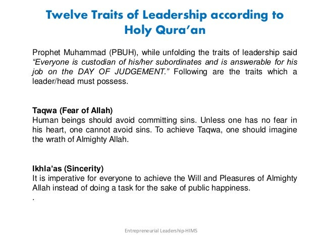 Twelve Traits of Leadership according to Holy Qura'an Prophet Muhammad (PBUH), while unfolding the traits of leadership sa...
