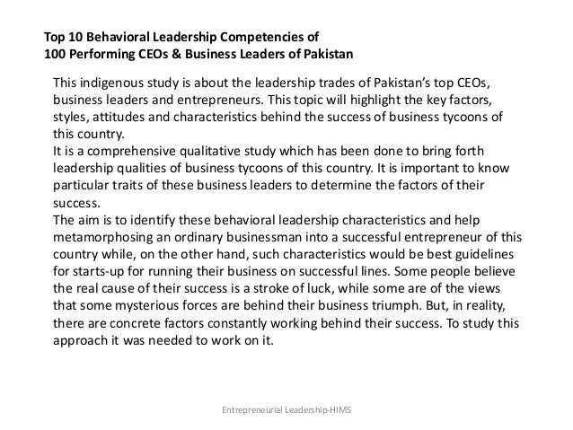 Top 10 Behavioral Leadership Competencies of 100 Performing CEOs & Business Leaders of Pakistan This indigenous study is a...