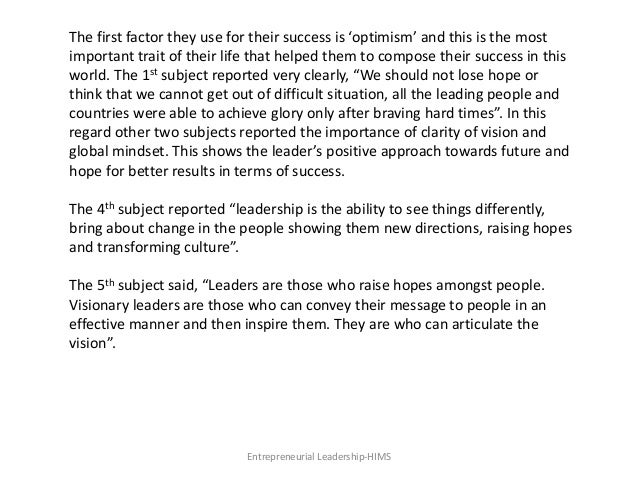 Entrepreneurial Leadership-HIMS The first factor they use for their success is 'optimism' and this is the most important t...