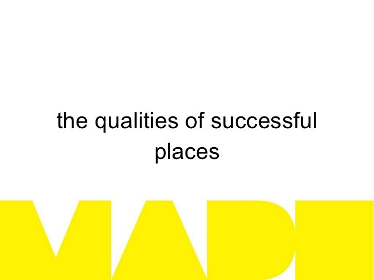the qualities of successful places