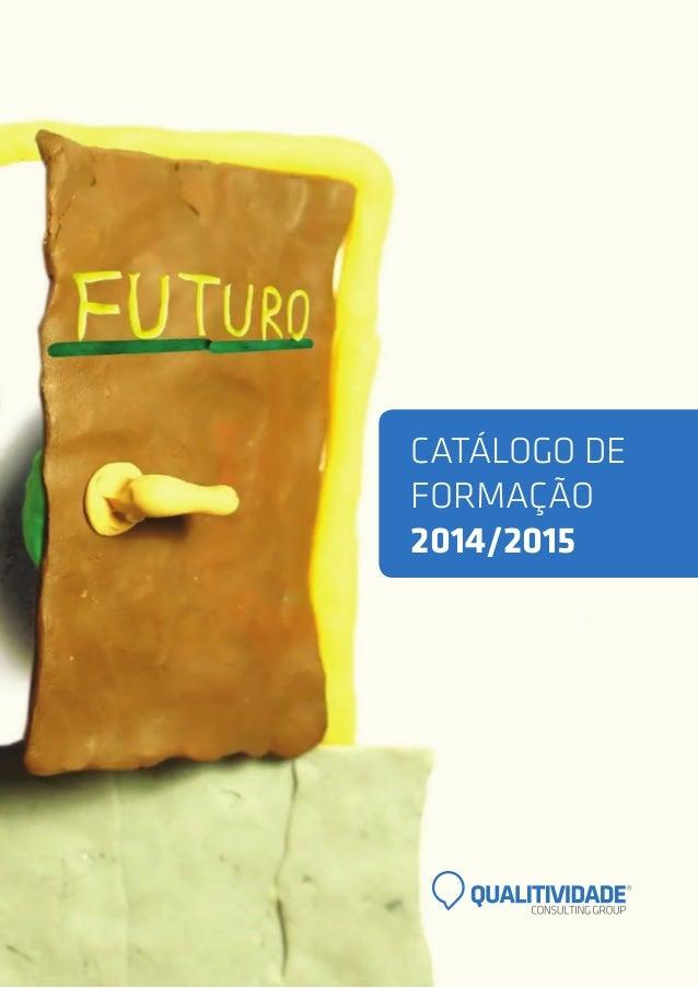 CATÁLOGO DE FORMAÇÃO 2014/2015