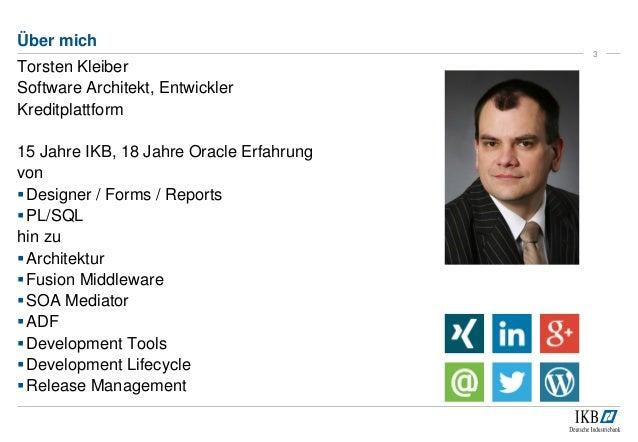 Qualitätssicherung in ADF Projekten der IKB Deutschen Industriebank AG Slide 3
