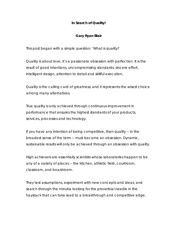 In Search of Quality!                                   Gary Ryan Blair   This post began with a simple question: 'What is...